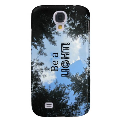 Be a light! samsung galaxy s4 cover