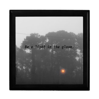 """""""Be a light in the gloom"""" Large Square Gift Box"""