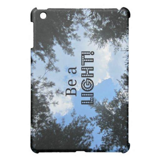 Be a light! iPad mini covers