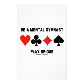 Be A Mental Gymnast Play Bridge (Four Card Suits) Stationery Paper