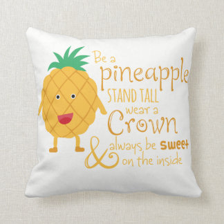 Be a Pineapple Cushion