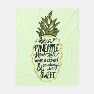 Be A Pineapple Fleece Blanket