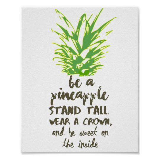 Be A Pineapple Inspirational Quote Typography Poster