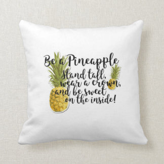 Be a Pineapple Pillow