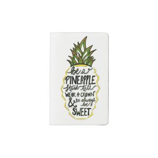 Be A Pineapple Pocket Moleskine Notebook