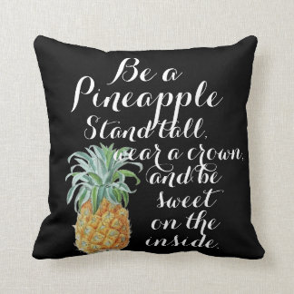 Be a pineapple stand tall wear a crown be sweet cushion