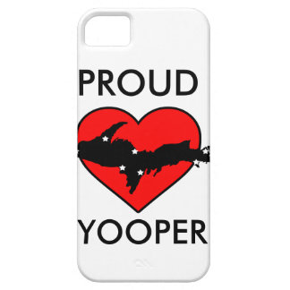 Be A Proud Yooper! iPhone 5 Case