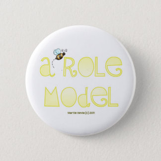 Be A Role Model - A Positive Word 6 Cm Round Badge