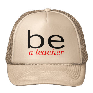 Be A Teacher Mesh Hats