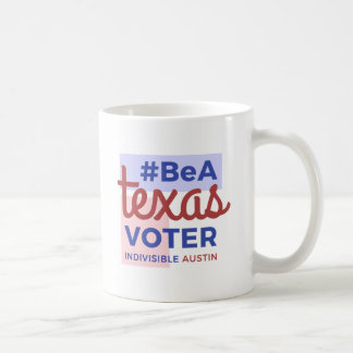 Be a Texas Voter Coffee Mug