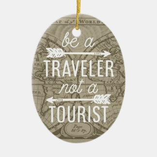 Be a Traveler Not a Tourist Map Typography Quote Ceramic Oval Decoration