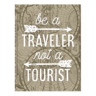 Be a Traveler Not a Tourist Map Typography Quote Postcard