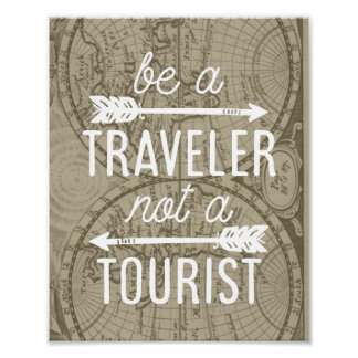 Be a Traveler Not a Tourist Typography Art Print