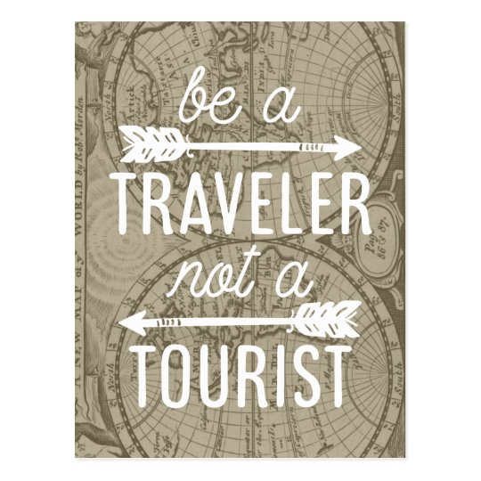 Be a Traveller Not a Tourist Map Typography