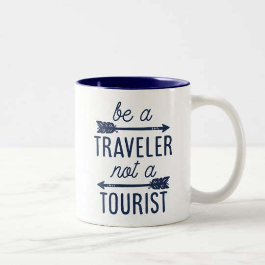 Be a Traveller Not a Tourist Typography Quote