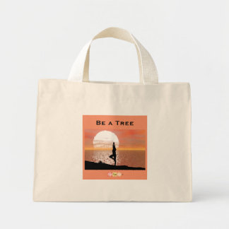 Be a Tree Tiny Tote bag