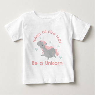 Be a Unicorn Baby T-Shirt