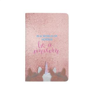 Be A Unicorn Journal
