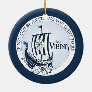 Be A Viking! Christmas Ornament