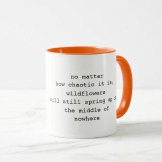 be a wildflower coffee mug