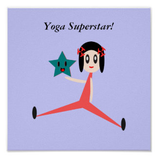 Be A Yoga Superstar Poster