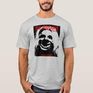 Be Absurd T-Shirt