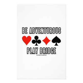 Be Adventurous Play Bridge (Four Card Suits) Personalized Stationery