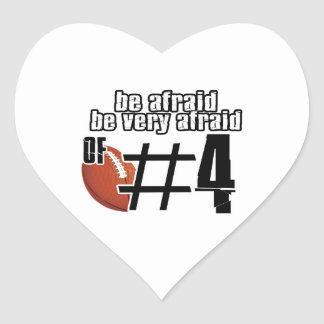 Be afraid of Number 4 Heart Sticker