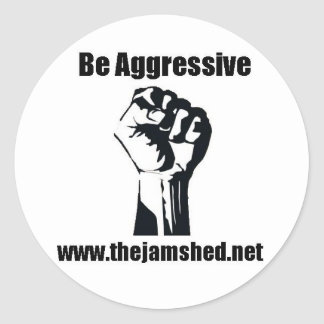 Be aggressive gear round sticker