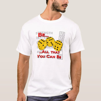 Be All That You Can Be T-Shirt