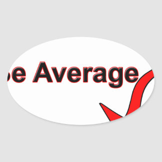 Be Average Black n Red.png Oval Sticker