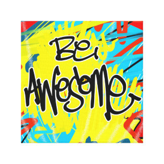Be Awesome Canvas Prints