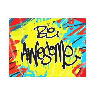 Be Awesome Gallery Wrapped Canvas