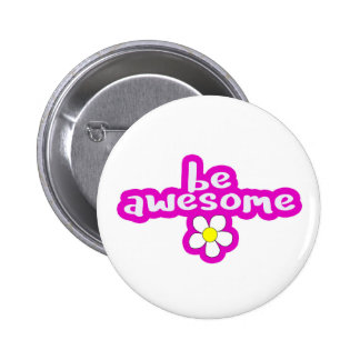 be awesome - pink button