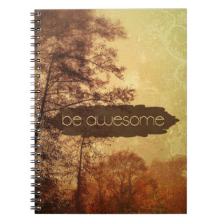 Be Awesome Spiral Notebook