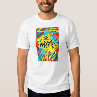 Be Awesome Tees