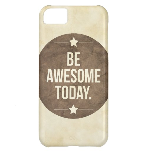 Be awesome today iPhone 5C cover