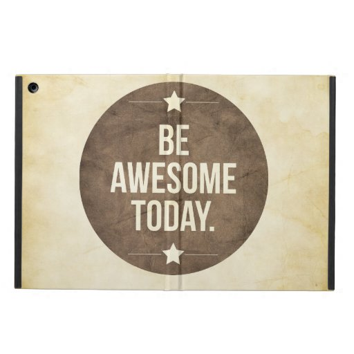 Be awesome today iPad air covers