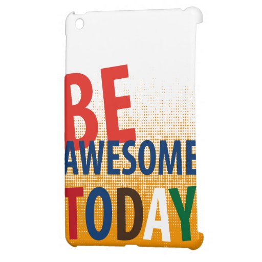 be awesome today iPad mini covers