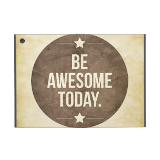Be awesome today iPad mini case