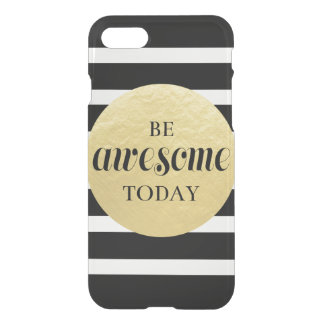 Be Awesome Today IPhone Case black gold white