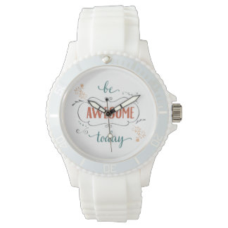 Be Awesome Today Wrist Watches