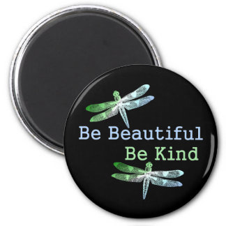 Be Beautiful, Be Kind Dragonflies Round Magnet