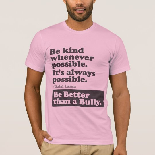 Be Better than a Bully - Be kind