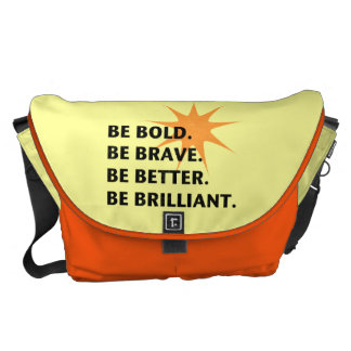 Be Bold Be Brilliant Commuter Bags
