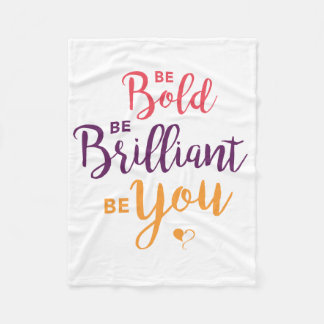 Be Bold Fleece Blanket