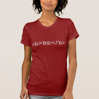 BE BOLD html t-shirt