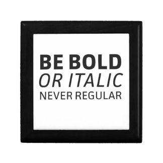 BE bold or italic - Never regular Small Square Gift Box