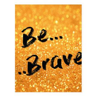 Be Brave - gold Postcard