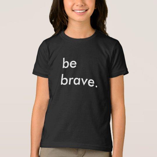 Be Brave Kids Black T-Shirt